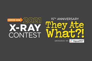 Enter Veterinary Practice News' 2021 They Ate What?! X-ray Contest