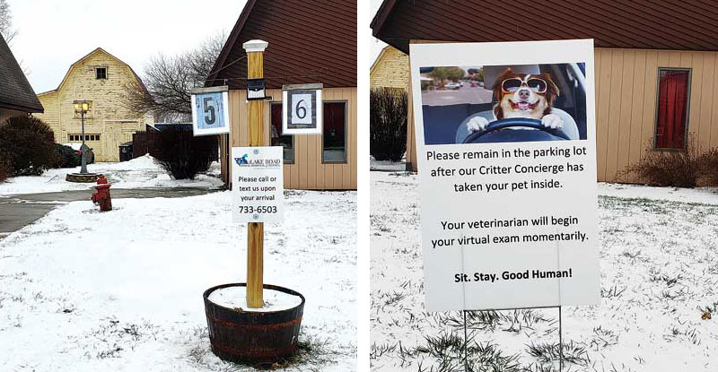 Clear instructions help pet owners know what to do when arriving. Photos courtesy Lake Road Animal Hospital